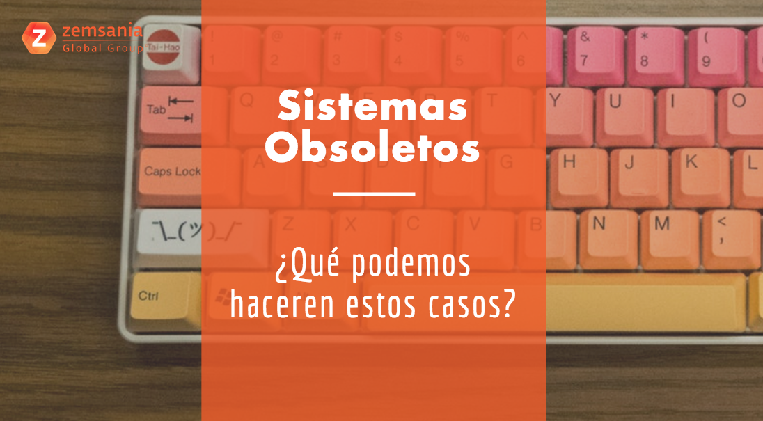 sistemas obsoletos