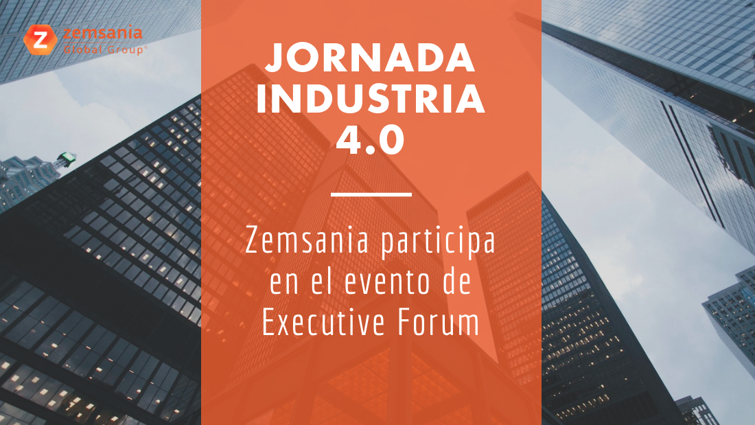 Jornada Industria 4.0 Executive Forum