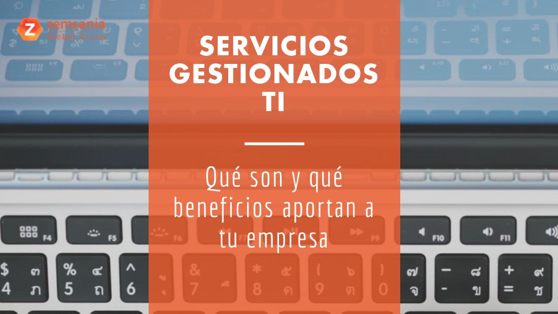 Servicios gestionados TI