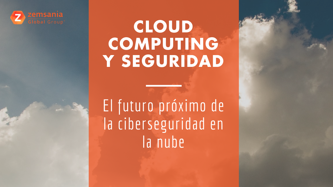 Cloud Computing y Ciberseguridad