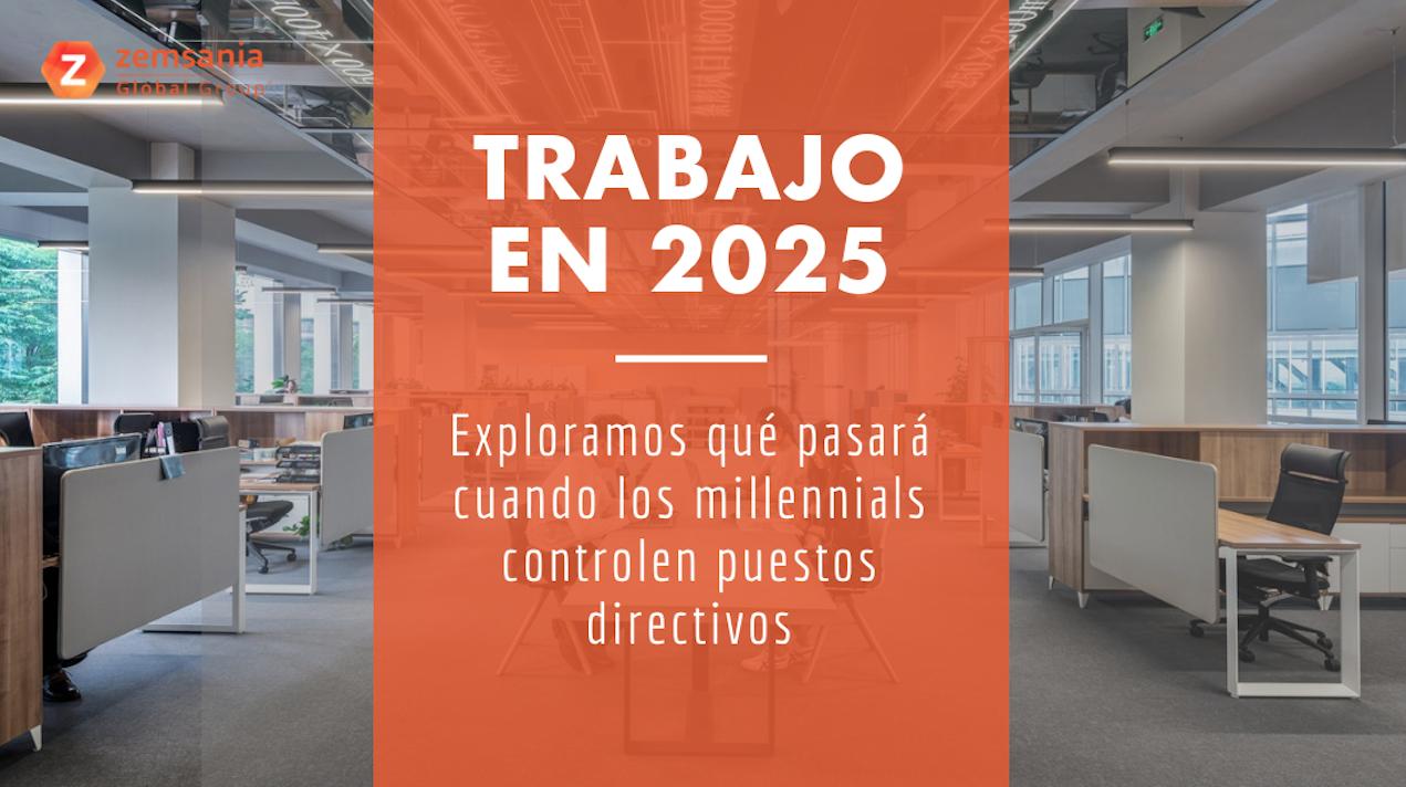 Trabajo en 2025