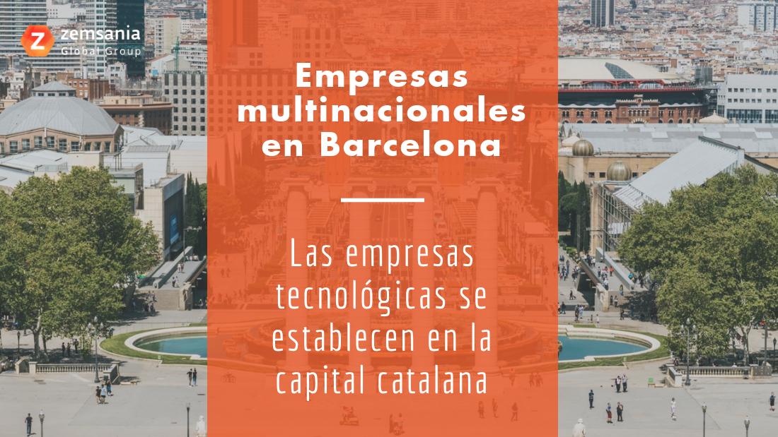 Empresas multinacionales en Barcelona