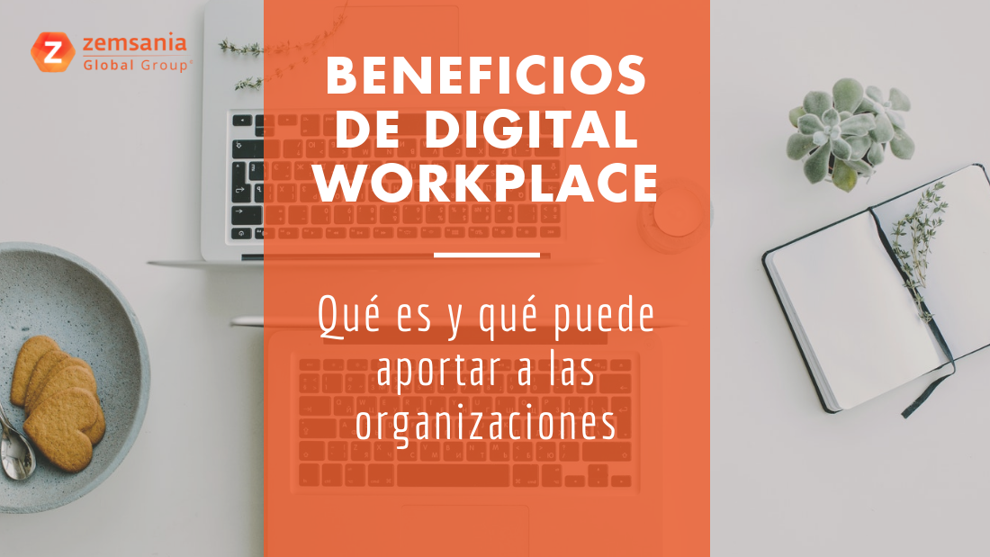 Digital Workplaces