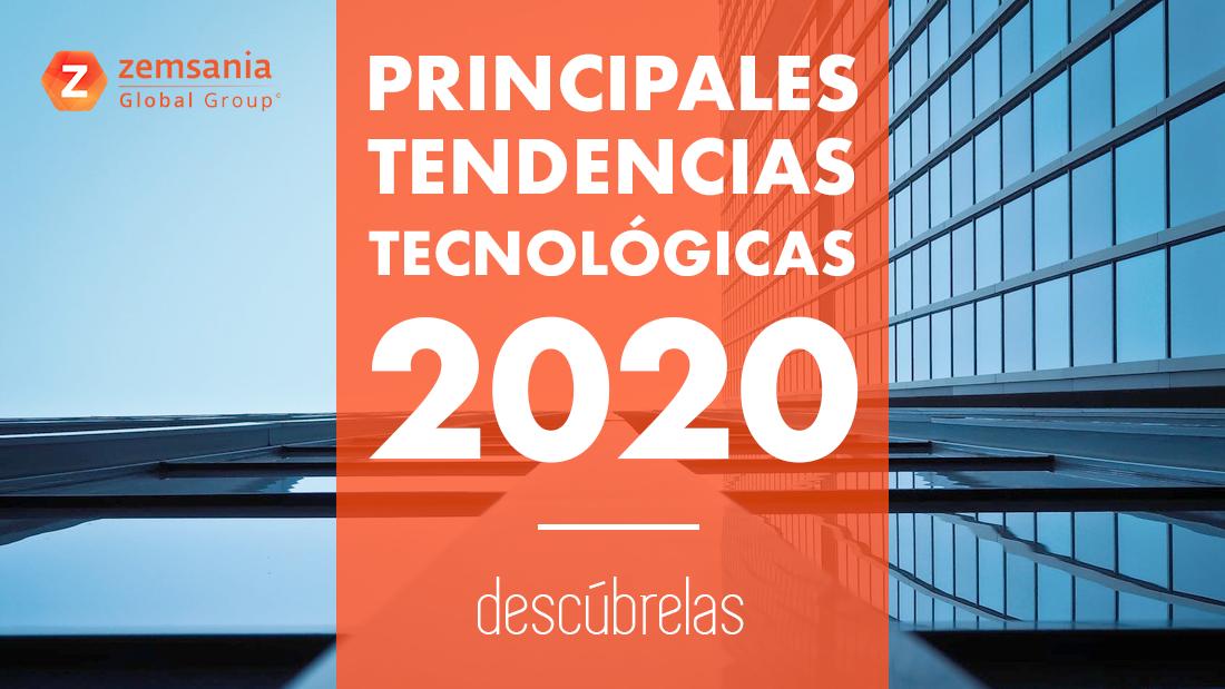 Las principales tendencias tecnologicas para el año 2020